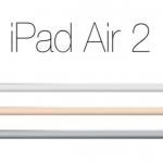 『iPad Air 2』2014秋の発売日は?重さやスペックの違いを調査!